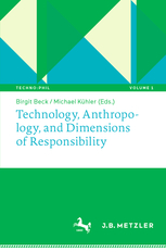 Technology, Anthropology, and Dimensions of Responsibility